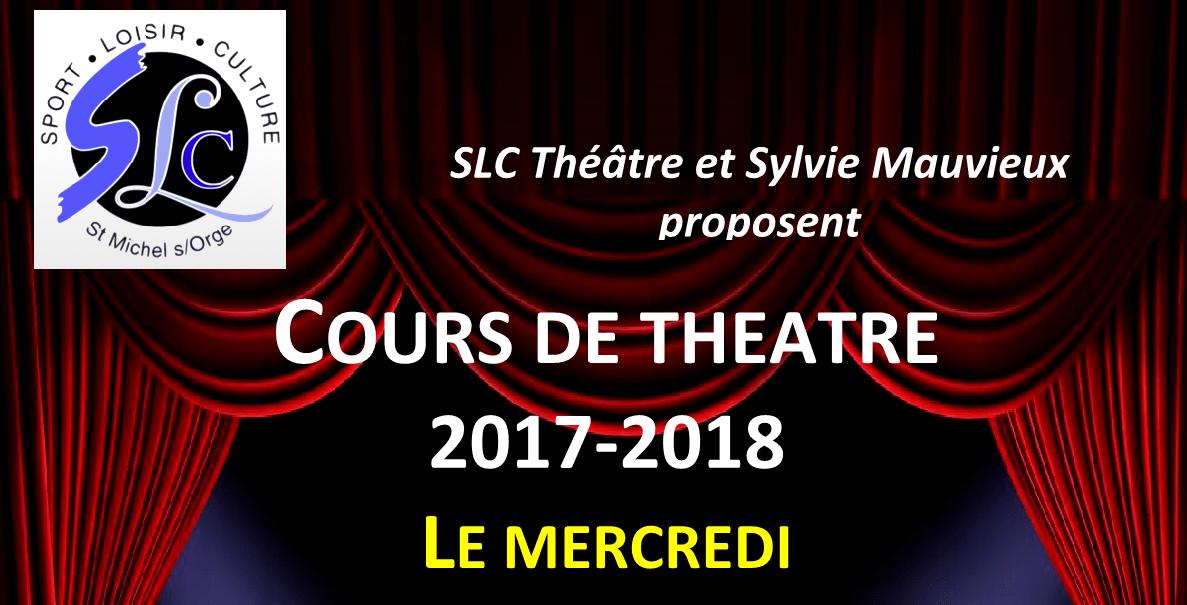 Reprise des cours de Théâtre avec l'association SLC pour la saison 2017/2018
